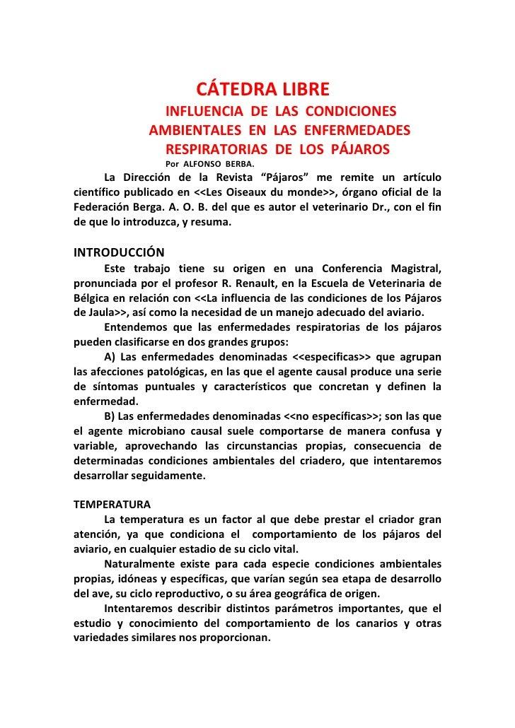 CÁTEDRA LIBRE                 INFLUENCIA DE LAS CONDICIONES               AMBIENTALES EN LAS ENFERMEDADES                 ...