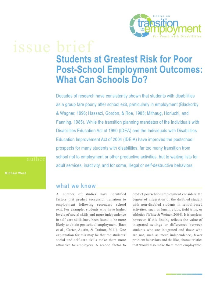 issue brief                        Students at Greatest Risk for Poor                        Post-School Employment Outcom...