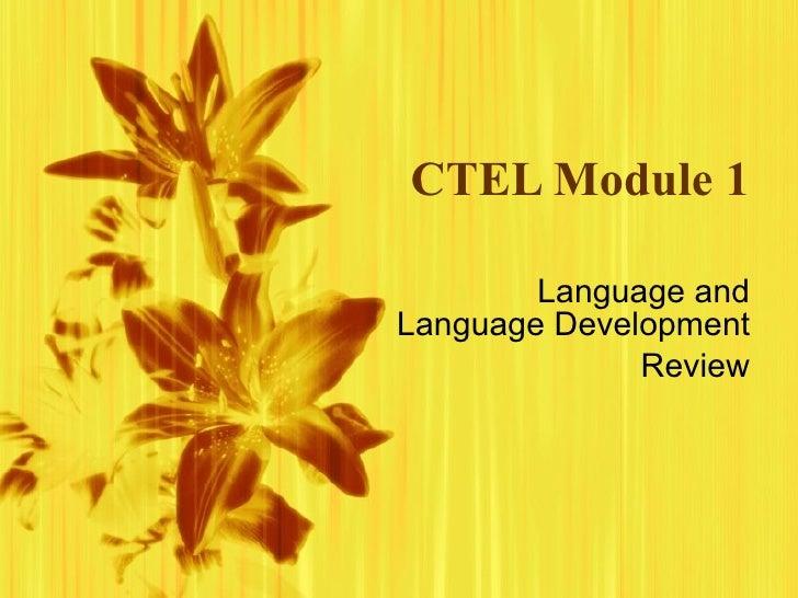 CTEL Module 1 Language and Language Development Review