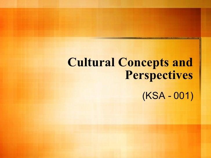 Cultural Concepts and Perspectives (KSA - 001)