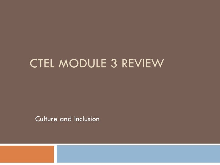 CTEL MODULE 3 REVIEW Culture and Inclusion