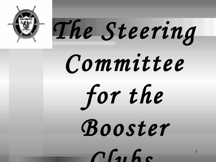 The Steering Committee for the Booster Clubs   of the  Oakland Raiders