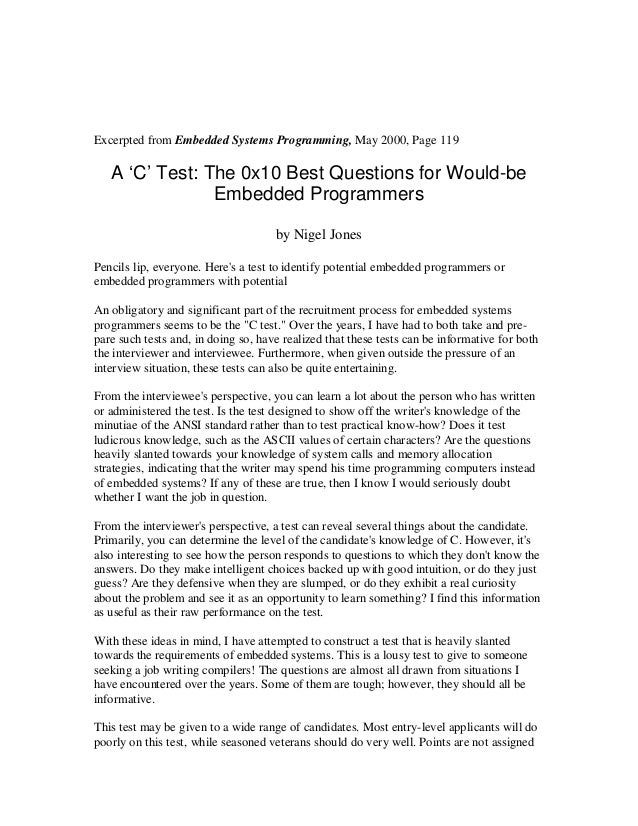 Excerpted from Embedded Systems Programming, May 2000, Page 119   A 'C' Test: The 0x10 Best Questions for Would-be        ...