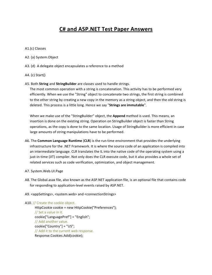 C# and ASP.NET Test Paper AnswersA1.(c) ClassesA2. (a) System.ObjectA3. (d) A delegate object encapsulates a reference to ...
