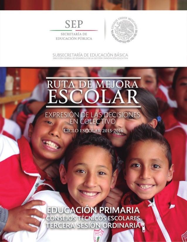 Secretaría de Educación Pública Aurelio Nuño Mayer Subsecretaría de Educación Básica Javier Treviño Cantú Dirección Genera...
