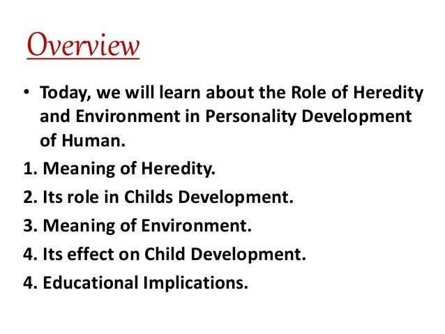 how does heredity and environment affect personality