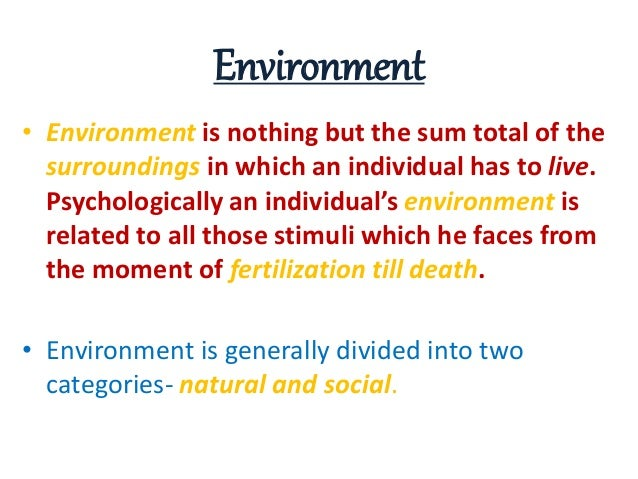 how heredity and environment influence personal development