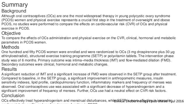 Summary Background Although oral contraceptives (OCs) are one the most widespread therapy in young polycystic ovary syndro...