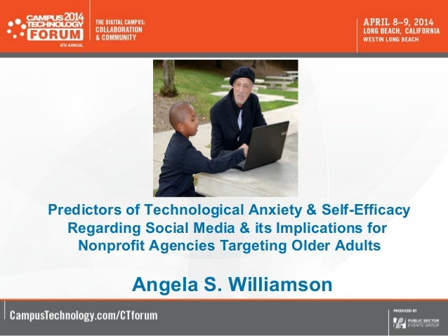 Predictors of Technological Anxiety & Self-Efficacy Regarding Social Media & its Implications for Nonprofit Agencies Targe...