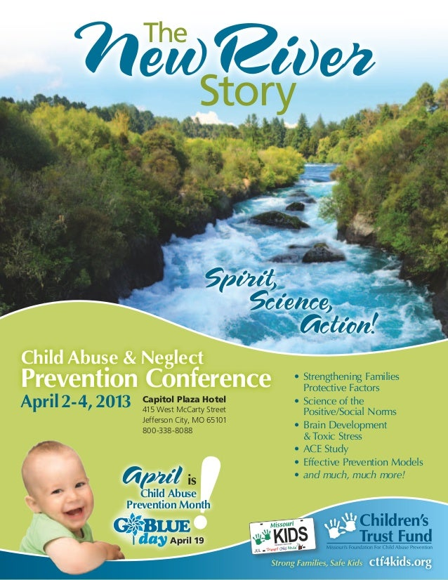 The                                   StoryChild Abuse & NeglectPrevention Conference                        •	 Strengthen...