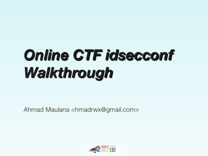 OnlineCTF idsecconfWalkthroughAhmad Maulana <hmadrwx@gmail.com>