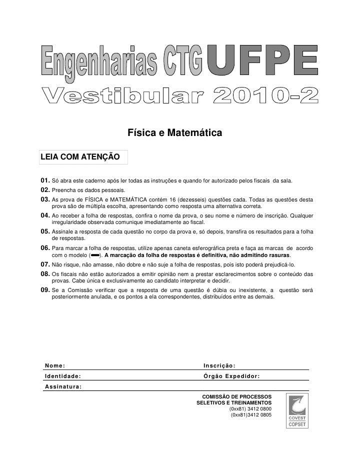 Física e MatemáticaLEIA COM ATENÇÃO01. Só abra este caderno após ler todas as instruções e quando for autorizado pelos fis...