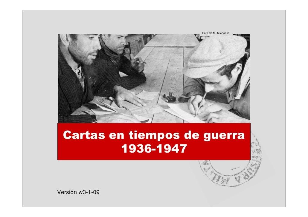 Foto de M. Michaelis       Cartas en tiempos de guerra           1936-1947   Versión w3-1-09