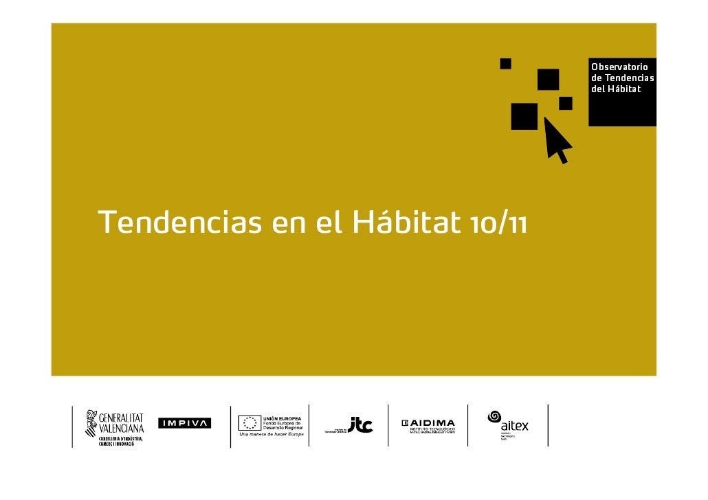 Cuaderno de Tendencias del Hábitat 10-11     Tendencias en el Hábitat 10/11
