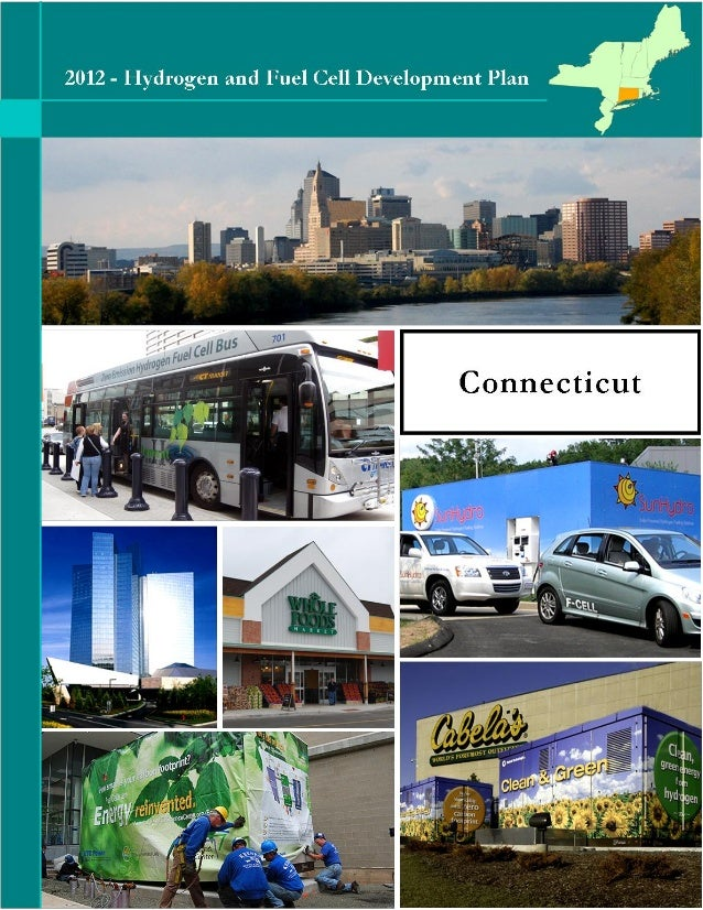 HYDROGEN AND FUEL CELL INDUSTRY DEVELOPMENT PLANFINAL – APRIL 10, 20121CONNECTICUTHydrogen and Fuel Cell Development Plan ...