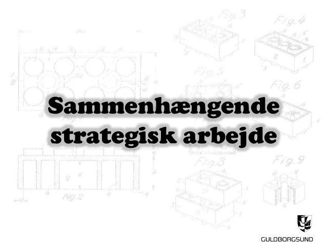 Sammenhængende strategisk arbejde