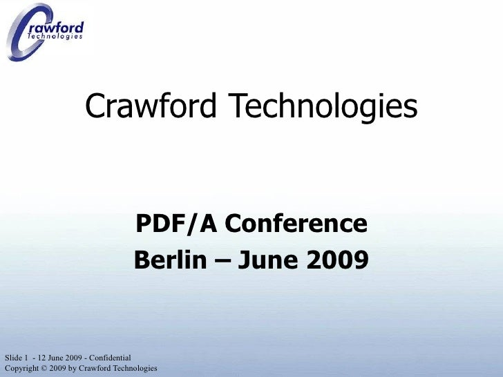 Crawford Technologies PDF/A Conference Berlin – June 2009