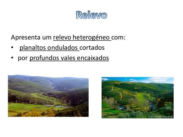 • Sob o ponto de vista climático, a região situa-se na chamada Terra Fria Transmontana; O regime das chuvas é o mesmo em ...