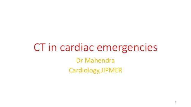 Ct in cardiac emergency