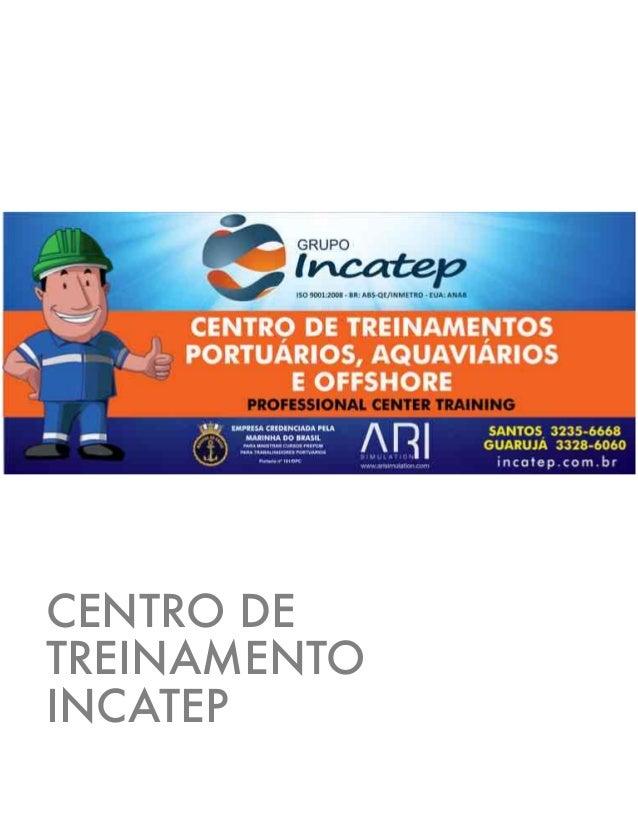 CENTRO DE TREINAMENTO INCATEP