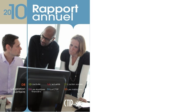 1020                Rapport                  annuel         08    10 L'activité    14 L'actualité   21 L'action sociale La...