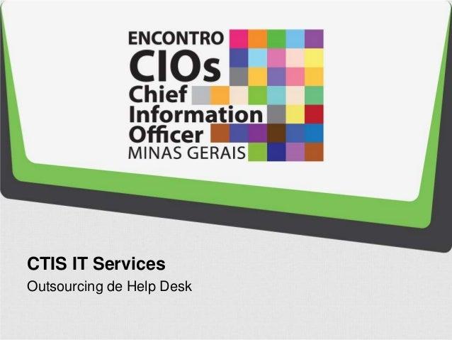 CTIS IT Services Outsourcing de Help Desk