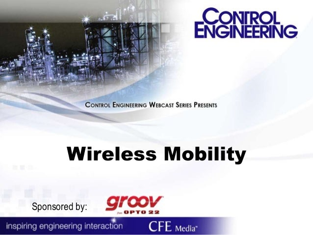 Wireless Mobility Sponsored by: