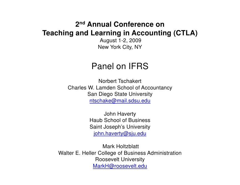 2nd Annual Conference on Teaching and Learning in Accounting (CTLA)                     August 1-2, 2009                  ...
