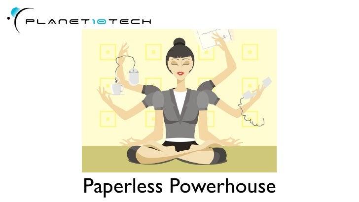 Paperless Powerhouse