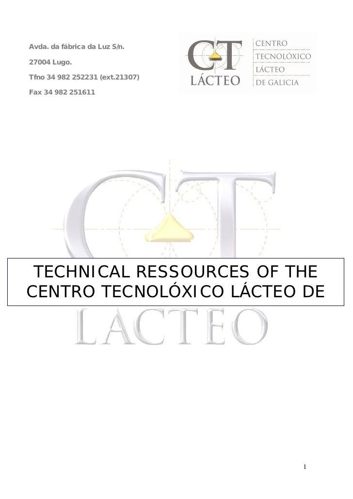 Avda. da fábrica da Luz S/n.  27004 Lugo.  Tfno 34 982 252231 (ext.21307)  Fax 34 982 251611      TECHNICAL RESSOURCES OF ...