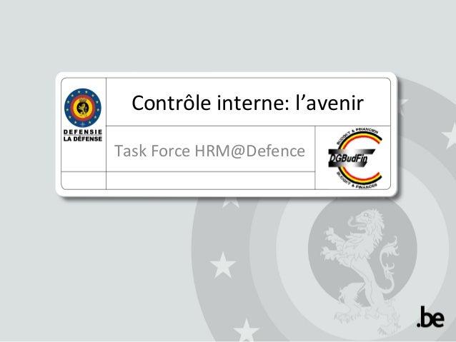 Contrôle interne: l'avenir Task Force HRM@Defence