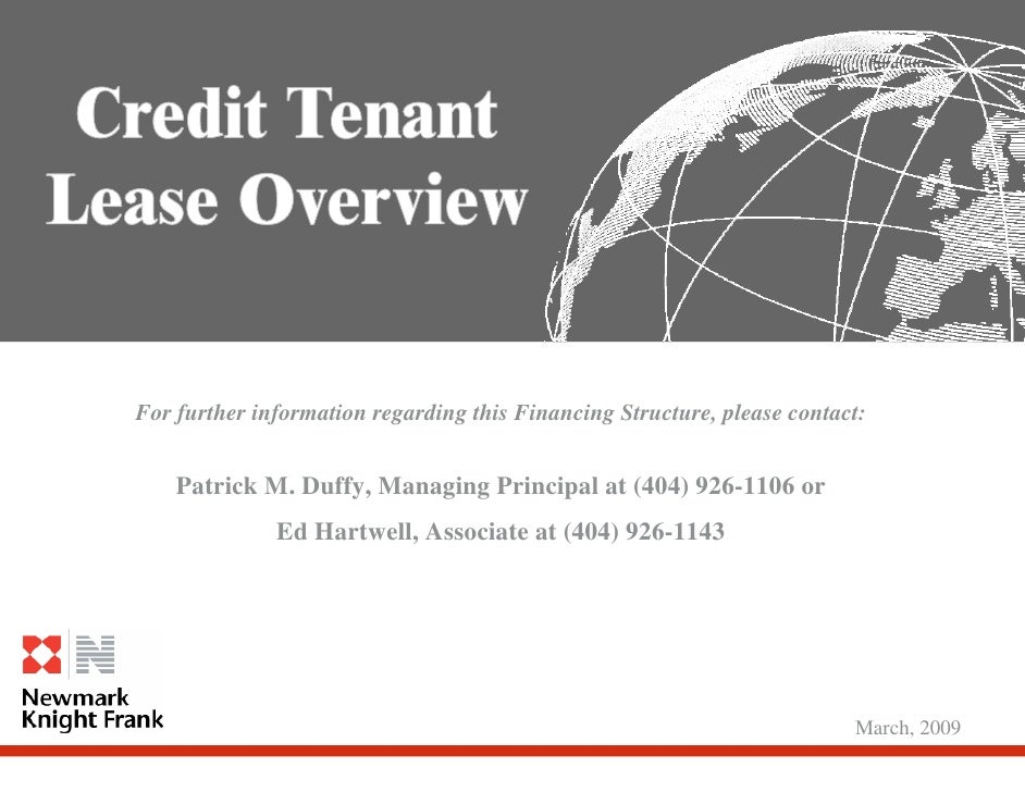 For further information regarding this Financing Structure, please contact:       Patrick M. Duffy, Managing Principal at ...