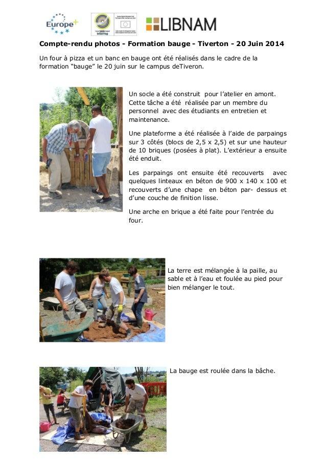 Compte-rendu photos - Formation bauge - Tiverton - 20 Juin 2014 Un four à pizza et un banc en bauge ont été réalisés dans ...