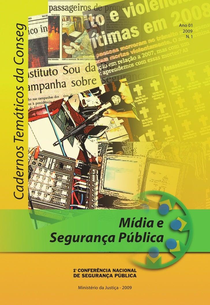 Ano 01 Cadernos Temáticos da Conseg                                                                    2009               ...