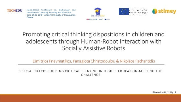 Promoting critical thinking dispositions in children and adolescents through Human-Robot Interaction with Socially Assisti...