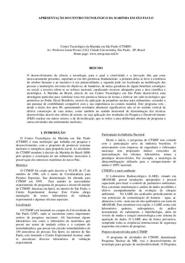 APRESENTAÇÃO DO CENTRO TECNOLÓGICO DA MARINHA EM SÃO PAULO  Centro Tecnológico da Marinha em São Paulo (CTMSP)  Av. Profes...