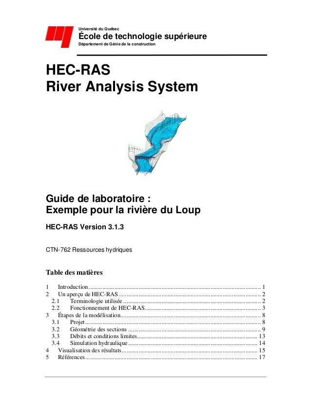 Université du Québec École de technologie supérieure Département de Génie de la construction HEC-RAS River Analysis System...