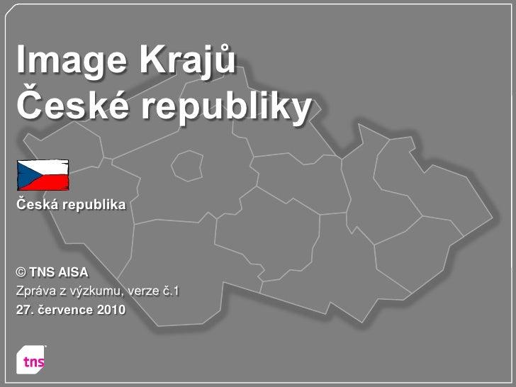 (C) tns aisa report   image krajů čr - v1 - 100727fin