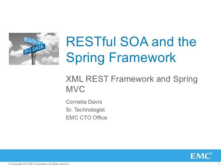 RESTful SOA and the                                                   Spring Framework                                    ...