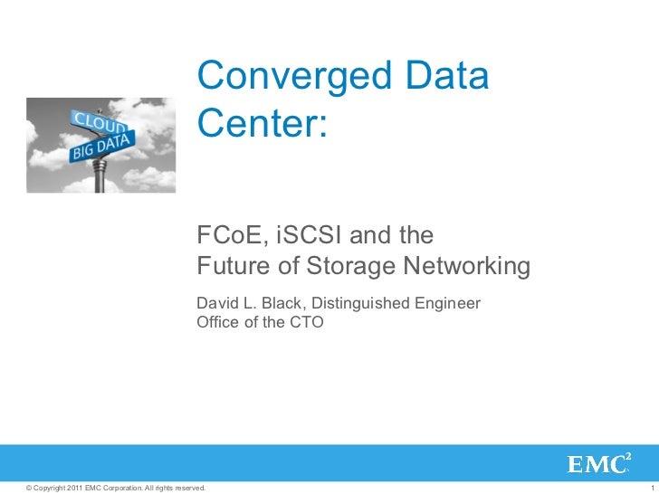 Converged Data                                                   Center:                                                  ...