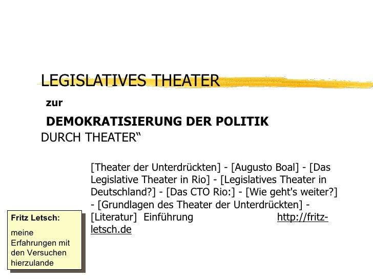 """LEGISLATIVES THEATER    zur   DEMOKRATISIERUNG DER POLITIK   DURCH THEATER"""" [Theater der Unterdrückten] - [Augusto Boal] -..."""