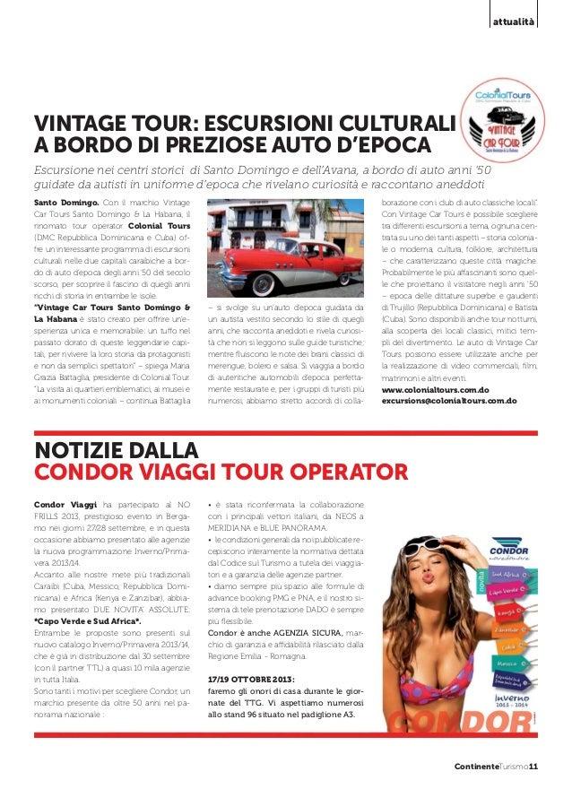 attualità  VINTAGE TOUR: ESCURSIONI CULTURALI A BORDO DI PREZIOSE AUTO D'EPOCA Escursione nei centri storici di Santo Domi...