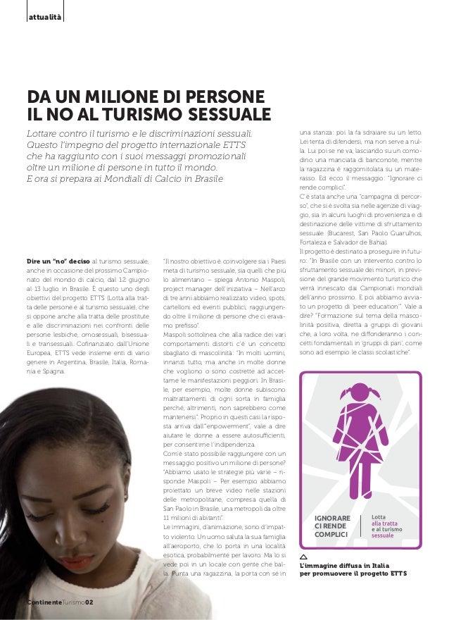attualità  DA UN MILIONE DI PERSONE IL NO AL TURISMO SESSUALE Lottare contro il turismo e le discriminazioni sessuali. Que...