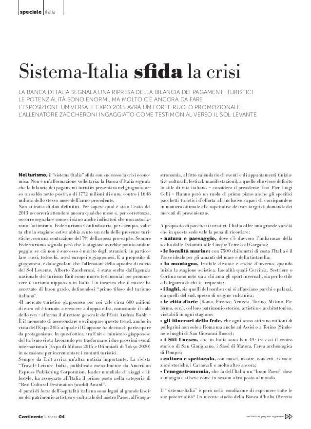 speciale italia  Sistema-Italia sfida la crisi LA BANCA D'ITALIA SEGNALA UNA RIPRESA DELLA BILANCIA DEI PAGAMENTI TURISTICI...