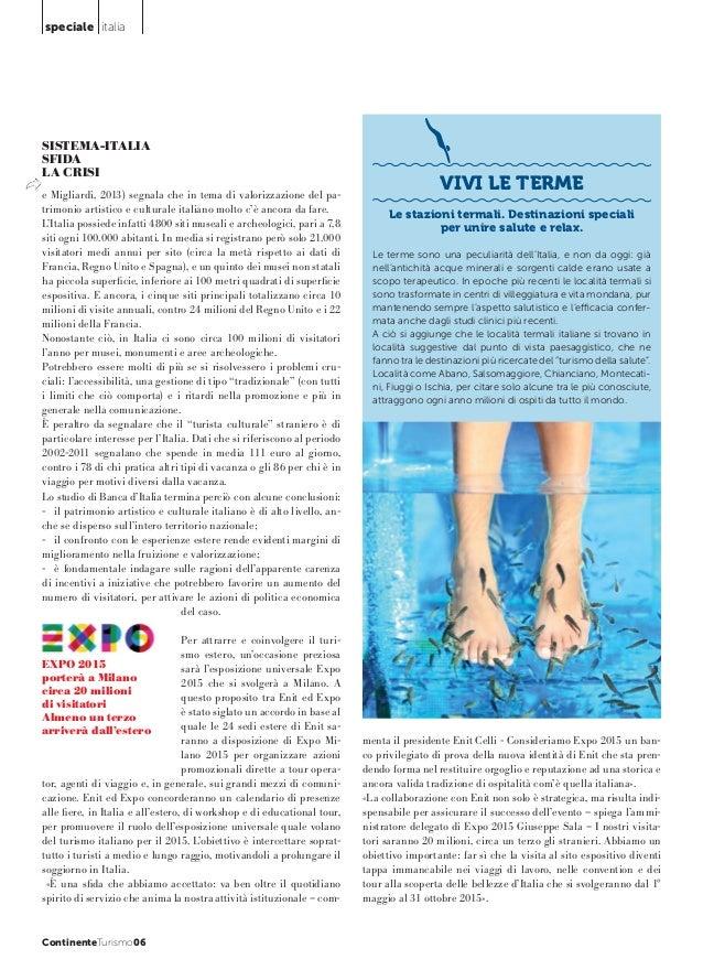 speciale italia  SISTEMA-ITALIA SFIDA LA CRISI e Migliardi, 2013) segnala che in tema di valorizzazione del patrimonio art...