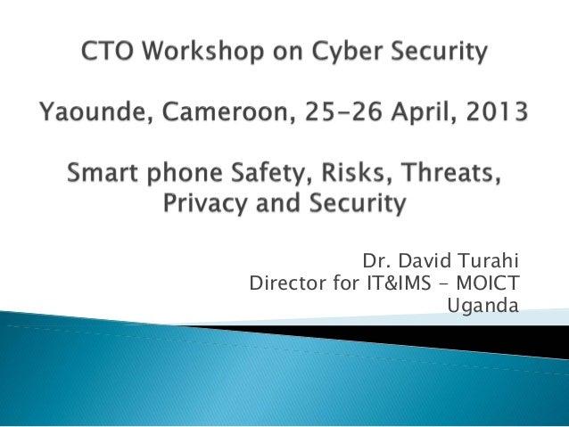 Dr. David Turahi Director for IT&IMS - MOICT Uganda