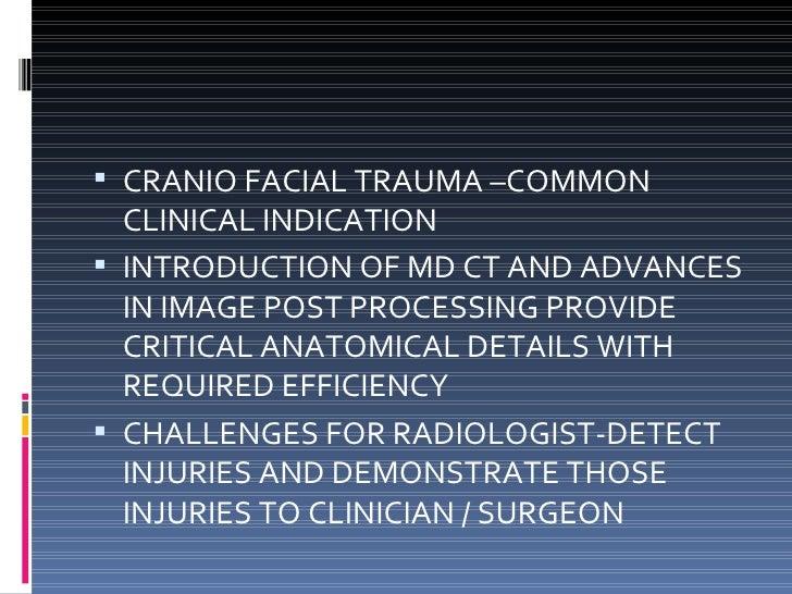 Ct of maxillofacial trauma