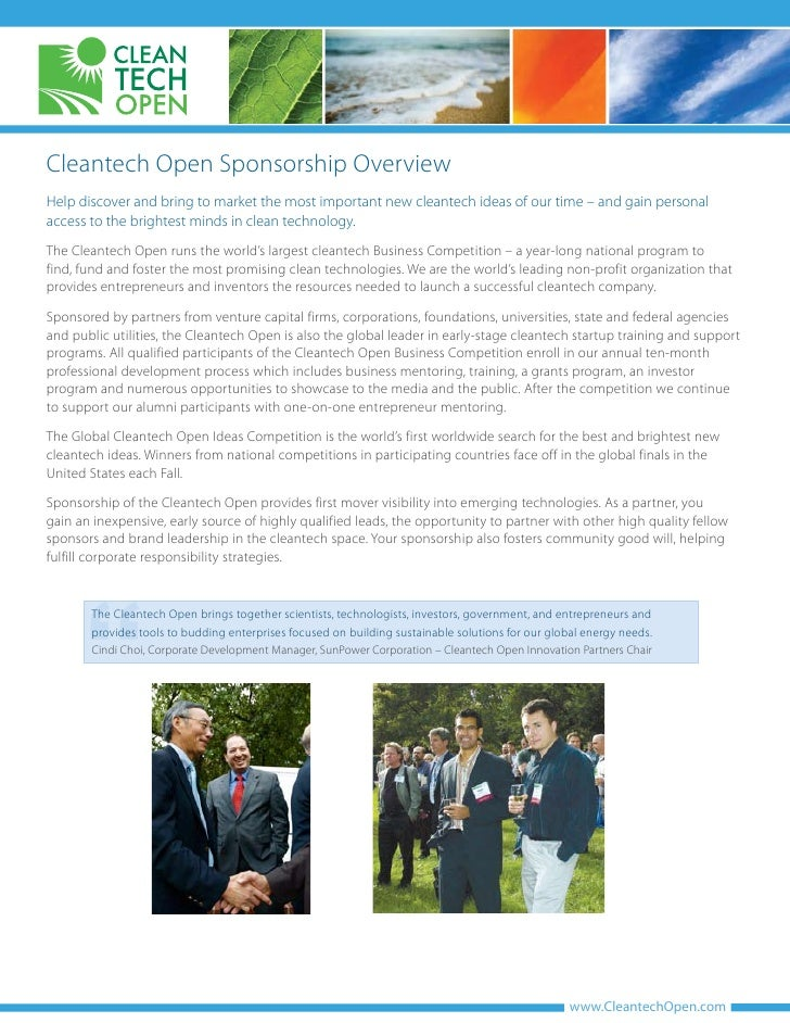 Cleantech Open Sponsorship Overview Help discover and bring to market the most important new cleantech ideas of our time –...