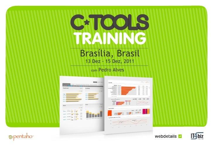 Curso C Tools com Pedro Alves - Brasília - 13 a 15 de Dezembro de 2011