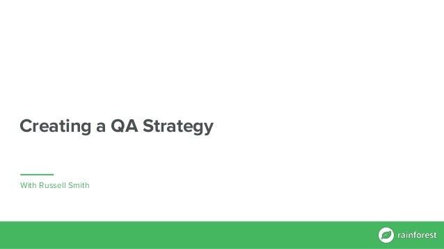 CTO Summit NASDAQ NYC 2017: Creating a QA Strategy